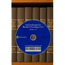 Entscheidungen Des Bundesverfassungsgerichts: Komplettangebot: Bande 1-148 Mit Registerbanden Und Grundwerk Der Cd-rom