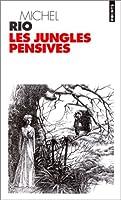 Jungles Pensives(les)