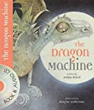 The Dragon Machine: Book and CD (Book & CD)
