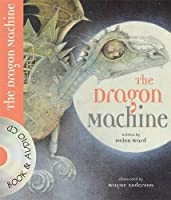 The Dragon Machine (Book and CD) (Book & CD)