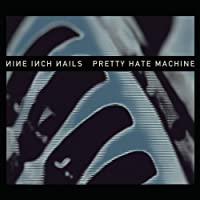 Pretty Hate Machine: 2010 Remaster [12 inch Analog]