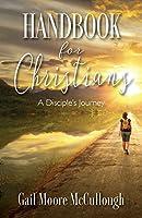 Handbook for Christians: A Disciple's Journey