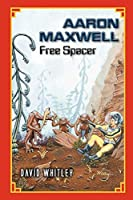 Aaron Maxwell: Free Spacer