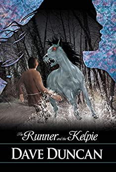 The Runner and the Kelpie by [Duncan, Dave]
