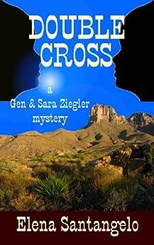 DOUBLE CROSS (Twins mystery series #3) by [Santangelo, Elena]