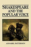 Shakespeare and the Popular Voice