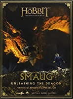 The Hobbit: The Desolation Of Smaug - Smaug: Unleashing the Dragon (Hobbit 2 Film Tie in)