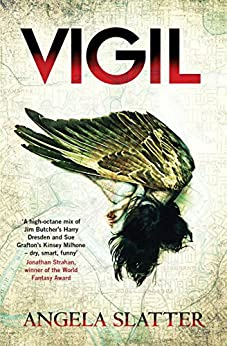 Vigil: Verity Fassbinder Book 1 by [Slatter, Angela]
