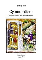 Cy Nous Dient (Medievalia Paradigme)