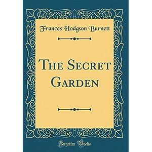 The Secret Garden (Classic Reprint)