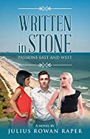 Written In Stone: Passions East and West
