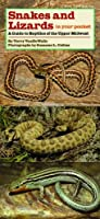 Snakes and Lizards in Your Pocket: A Guide to Reptiles of the Upper Midwest (Bur Oak Guide)