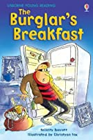 The Burglar's Breakfast (3.1 Young Reading Series One (Red))