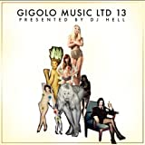 Gigolo Music Ltd 13 by Gigolo Music Ltd 13 (2012-05-04)
