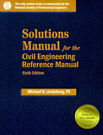 Download Solutions Manual for the Civil Engineering Reference Manual 0912045434