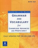GRAMMAR AND VOCABULARY FOR CAE & CPE W/KEY