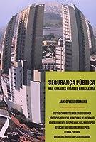 Segurança Pública nas Grandes Cidades Brasileiras