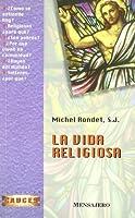 La vida religiosa