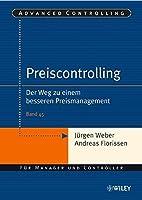 Preiscontrolling: Der Weg zu einem besseren Preismanagement (Advanced Controlling)