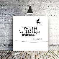 インスピレーション引用We Rise by Lifting OthersキャンバスQuote Art MinimalインスピレーションメッセージキャンバスアートTypography印刷ホーム装飾16x 16