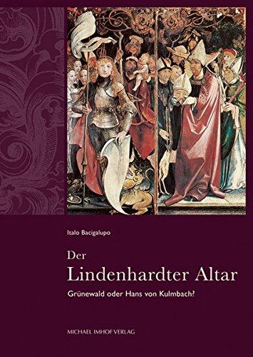 Der Lindenhardter Altar: Gruenewald oder Hans von Kulmbach?