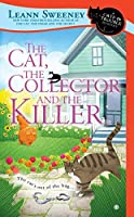 The Cat, The Collector and the Killer (Cats in Trouble Mystery) by Leann Sweeney(2016-08-02)