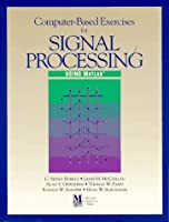 Computer-Based Exercises for Signal Processing Using Matlab (Matlab Curriculum)