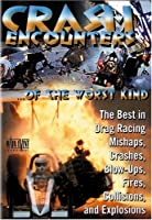 Crash Encounters of the Worst Kind [DVD] [Import]