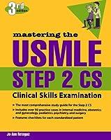Mastering the USMLE Step 2 CS, Third Edition by Jo-Ann Reteguiz(2004-12-19)