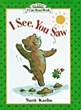 I See, You Saw (My First I Can Read Book)