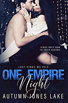 One Empire Night (Lost Kings MC #9.5) by [Lake, Autumn Jones]