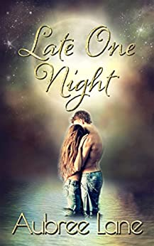 Late One Night (Love in Oahu Book 2) by [Lane, Aubree]