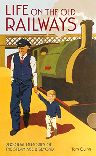 Download Life on the Old Railways (English Edition) B0075FEVOO