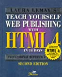 Teach Yourself Web Publishing With Html 3.2 in 14 Days: Second Professional Reference Edition (Teach Yourself in 14 Days)
