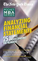 Analyzing Financial Statements: The New York Times Pocket MBA Series