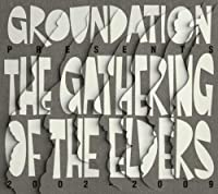 Gathering of the Elders (2002-09)