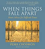 When Things Fall Apart: Heart Advice for Difficult Times 画像
