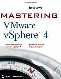 Mastering VMware vSphere 4 (For Dummies (Computer/Tech)) [ペーパーバック] / Scott Lowe (著); Sybex (刊)