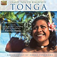 Chants From The Kingdom Of Tonga by David Fanshawe