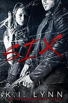 Six by [Lynn, K.I.]