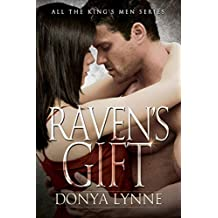Raven's Gift (All the King's Men Book 10)