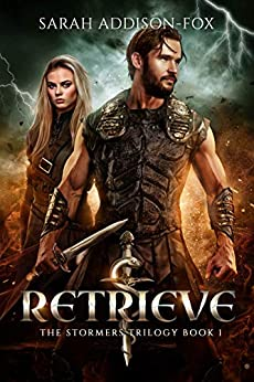 Retrieve: Young Adult Action Adventure Romance (The Stormers Series Book 1) by [Addison-Fox, Sarah]