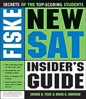 Fiske New SAT Insider's Guide