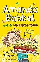 Amanda Babbel und die tueckische Torte