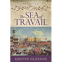 The Sea of Travail (The Renaissance Sojourner Series Book 2)