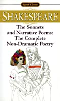 The Sonnets and Narrative Poems: The Complete Non-Dramatic Poetry (Shakespeare, Signet Classic)