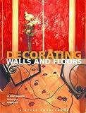 Decorating Walls & Floors (Style Sourcebooks) 画像