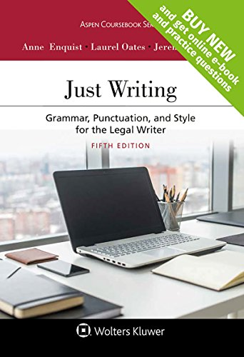 Download Just Writing: Grammar, Punctuation, and Style for the Legal Writer (Aspen Coursebook) 1454880805
