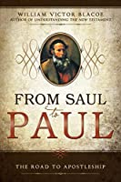 From Saul to Paul: The Road to Apostleship