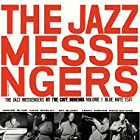 Jazz Messengers at Cafe Bohemia 1 by Art Blakey (2007-12-26)